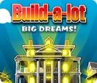 Igra Build-a-Lot: Big Dreams