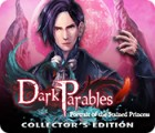 Igra Dark Parables: Portrait of the Stained Princess Collector's Edition