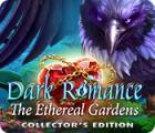 Igra Dark Romance: The Ethereal Gardens Collector's Edition