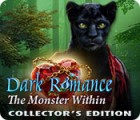 Igra Dark Romance: The Monster Within Collector's Edition