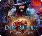 Igra Dark Romance: Vampire Origins