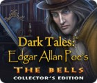 Igra Dark Tales: Edgar Allan Poe's The Bells Collector's Edition