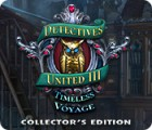 Igra Detectives United III: Timeless Voyage Collector's Edition