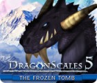 Igra DragonScales 5: The Frozen Tomb