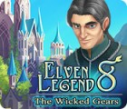Igra Elven Legend 8: The Wicked Gears