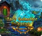 Igra Fairy Godmother Stories: Cinderella