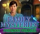 Igra Family Mysteries: Poisonous Promises