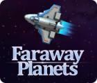 Igra Faraway Planets