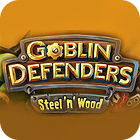 Igra Goblin Defenders: Battles of Steel 'n' Wood