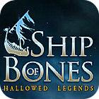 Igra Hallowed Legends: Ship of Bones Collector's Edition