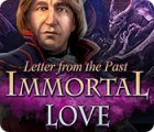 Igra Immortal Love: Letter From The Past