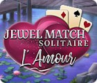 Igra Jewel Match Solitaire: L'Amour