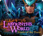 Igra Labyrinths of the World: Hearts of the Planet