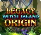 Igra Legacy: Witch Island Origin