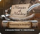 Igra Memoirs of Murder: Resorting to Revenge Collector's Edition