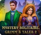 Igra Mystery Solitaire: Grimm's Tales 2