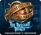 Igra Mystery Tales: The Twilight World Collector's Edition