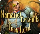 Igra Namariel Legends: Iron Lord