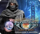 Igra Paranormal Files: Trials of Worth Collector's Edition