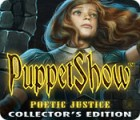 Igra PuppetShow: Poetic Justice Collector's Edition
