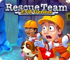 Igra Rescue Team: Evil Genius