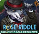 Igra Rose Riddle: The Fairy Tale Detective