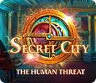 Igra Secret City: The Human Threat