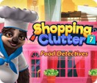 Igra Shopping Clutter 7: Food Detectives