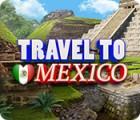 Igra Travel To Mexico